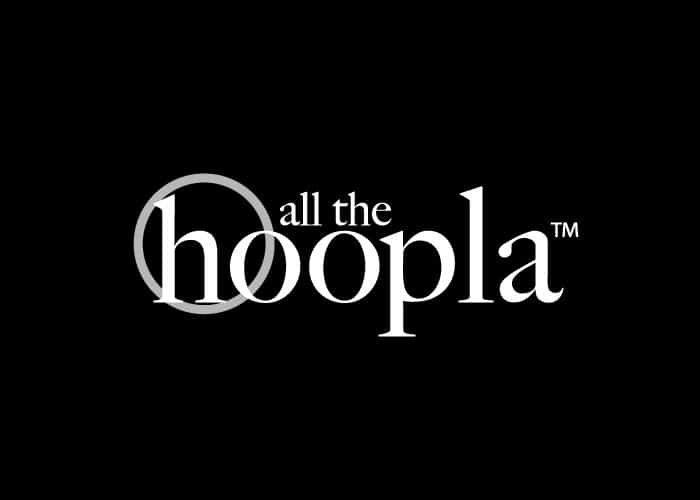 all the hoopla